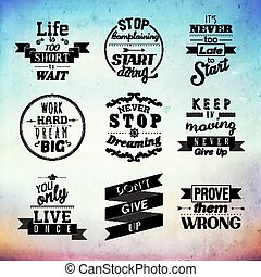 Inspirational and encouraging quote typography vector design