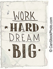 Motivational grange poster - Quote poster. Work hard dream...