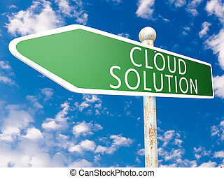 Cloud Solution - street sign illustration in front of blue...