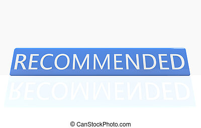 Recommended - 3d render blue box with text Recommended on it...