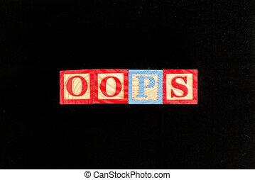 oops word in black background