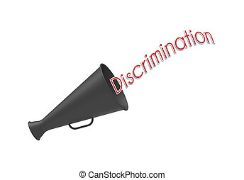 Discrimination - Megaphone on simple white background with...