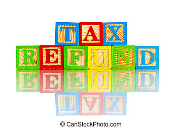 tax refund words reflection on white background