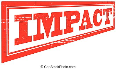 Impact - Stamp with word impact inside, vector illustration