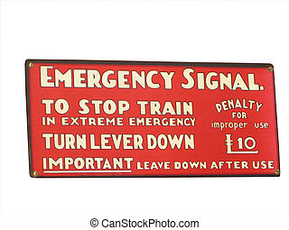 Old railroad sign - Vintage rail emergency signal