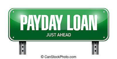 payday loan street sign illustration design over a white...