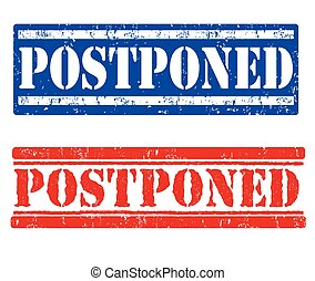 Postponed stamps - Postponed grunge rubber stamps on white...