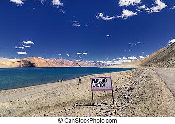 Signboard at Pangong Lake, Leh, Ladakh, Jammu and...