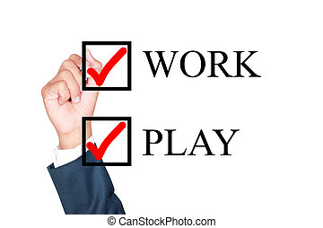 work and play together concept choose by businessman tick...