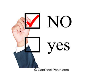 say no tick mark on checkbox by businessman draw on...