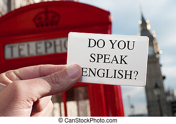 do you speak english? in a signboard with the Big Ben in the...