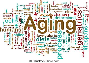 Aging word cloud - Word cloud concept illustration of age...