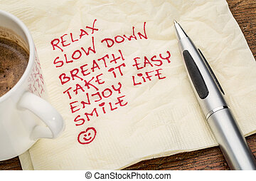 stress reduction concept - relax, slow down, breath, take it...