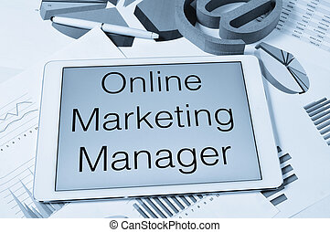 text online marketing manager in the screen of a tablet