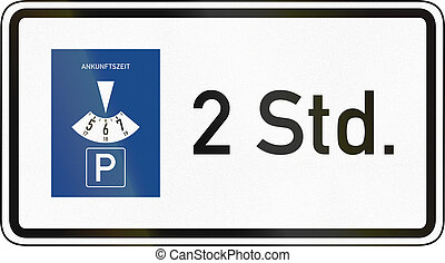 Two Hours With Parking Disc - German traffic sign additional...