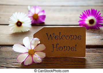 Label With Text Welcome Home With Cosmea Blossoms - Brown...