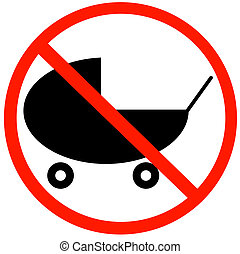 baby buggy or stroller with not allowed symbol - baby strollers not allowed sign