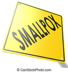 Smallpox road sign image with hi-res rendered artwork that...