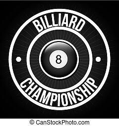 billiard tournament design, vector illustration eps10...