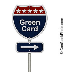 Green Card this way, Blue, Red and White highway sign with...