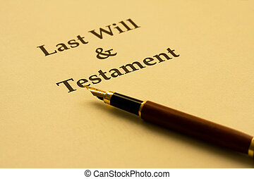 Writing Your Will - A piece of paper with Last Will And...