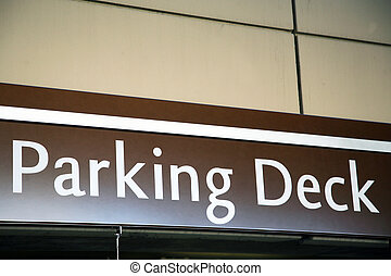 Parking Deck sign - Entrance to a parking deck at a shopping...