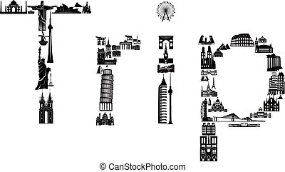 Word trip made of sights - Word trip assembled of world...