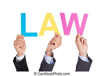 Businesspeople Hands Holding Word Law - Businesspeople Hands...
