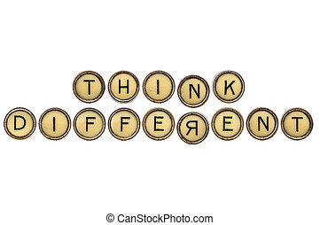 think differently reminder or advice in old round typewriter...