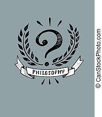 Philosophy - Hand drawn vector illustration or drawing of a...