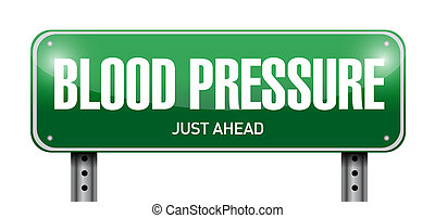 blood pressure road sign illustration design over a white...