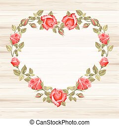 Wreath from rose - Retro frame heart shape from roses,...