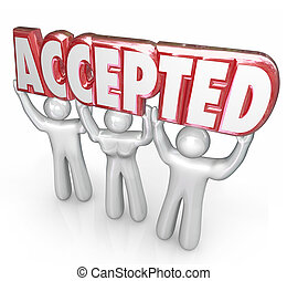Accepted Word Lifted People Approval Positive Response Feedback