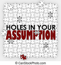 Hole In Your Assumption Puzzle Pieces Bad Wrong Guess - Hole...