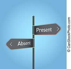 Present vs absent choice road sign on blue background -...