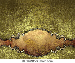 Template for design Grunge gold background with a nameplate...