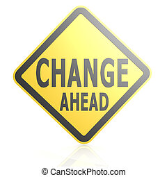 Change ahead road sign image with hi-res rendered artwork...