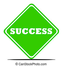 Success road sign - Green success road sign isolated on...