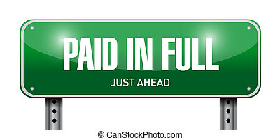 paid in full street sign illustration design over a white...