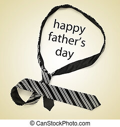 necktie and sentence happy fathers day - a necktie and the...