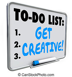 To Do List Get Creative Imagination Original Inventive Ideas...