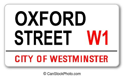 Oxford Street - The street name sign from Oxford Street West...