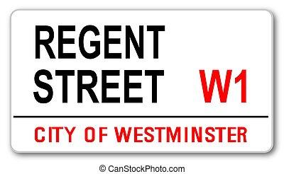 Regent Street - The street name sign from Regent Street West...