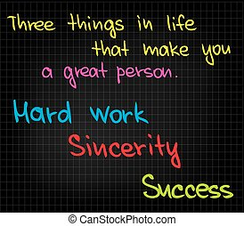 Three things in life - Sketch words quotes for getting...