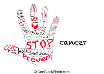 Stop Cancer - Outline of a hand with the words for Stop...