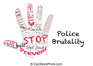 Stop Police Brutality - Outline of a hand with the words for...