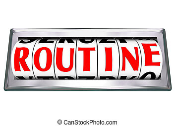 Routine Word Odometer Letters Repetitive Everyday Ordinary...