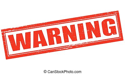 Warning - Stamp with word warning inside, vector...
