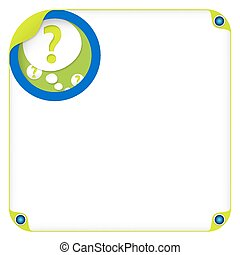 color box for entering text and speech bubble and question mark