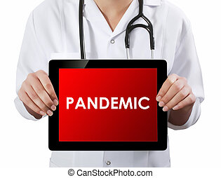 Doctor showing tablet with PANDEMIC text.